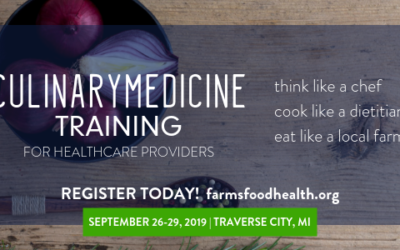 Exciting lineup! Culinary Medicine Training in Traverse City