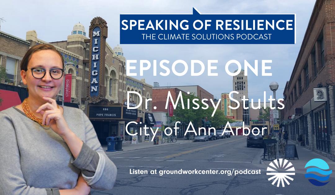 Speaking of Resilience: Ann Arbor's Nation-Leading Plan for Net Zero Carbon